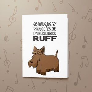 Feeling Ruff – Musical Get Well Card