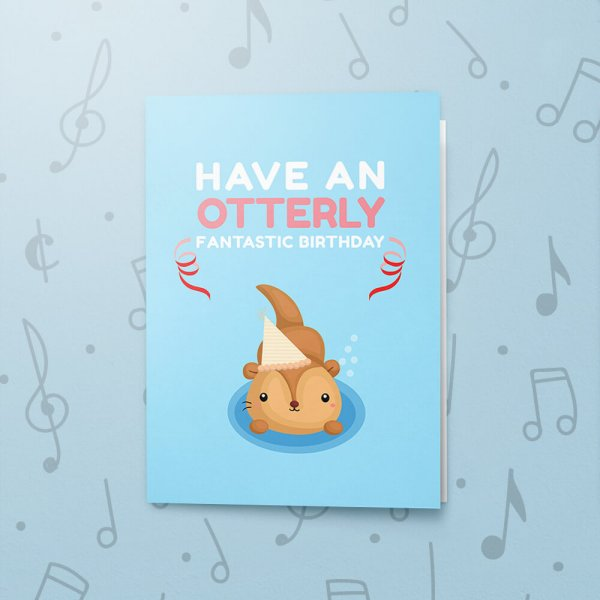 Otterly Fantastic Birthday – Musical Birthday Card