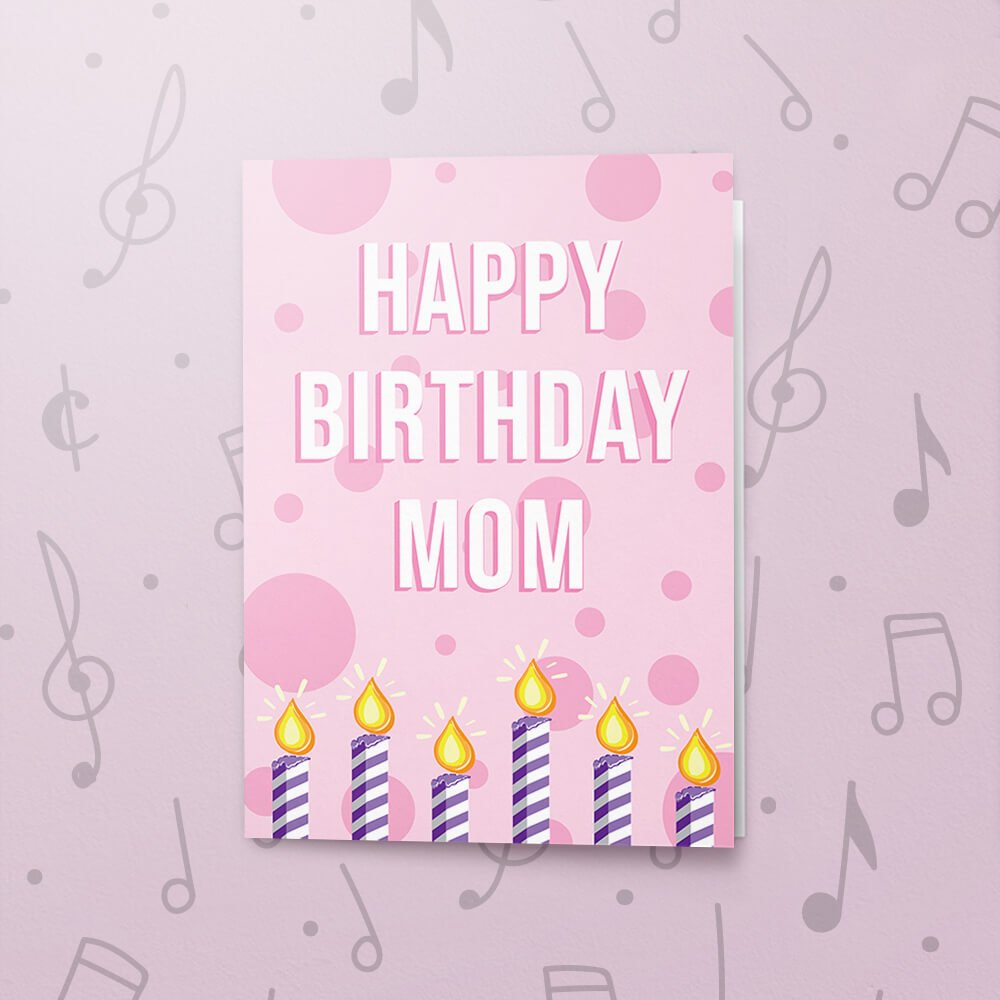 Happy Birthday Mom Musical Card