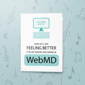 WebMD – Musical Get Well Card