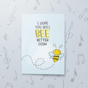 Bee Well – Musical Get Well Card