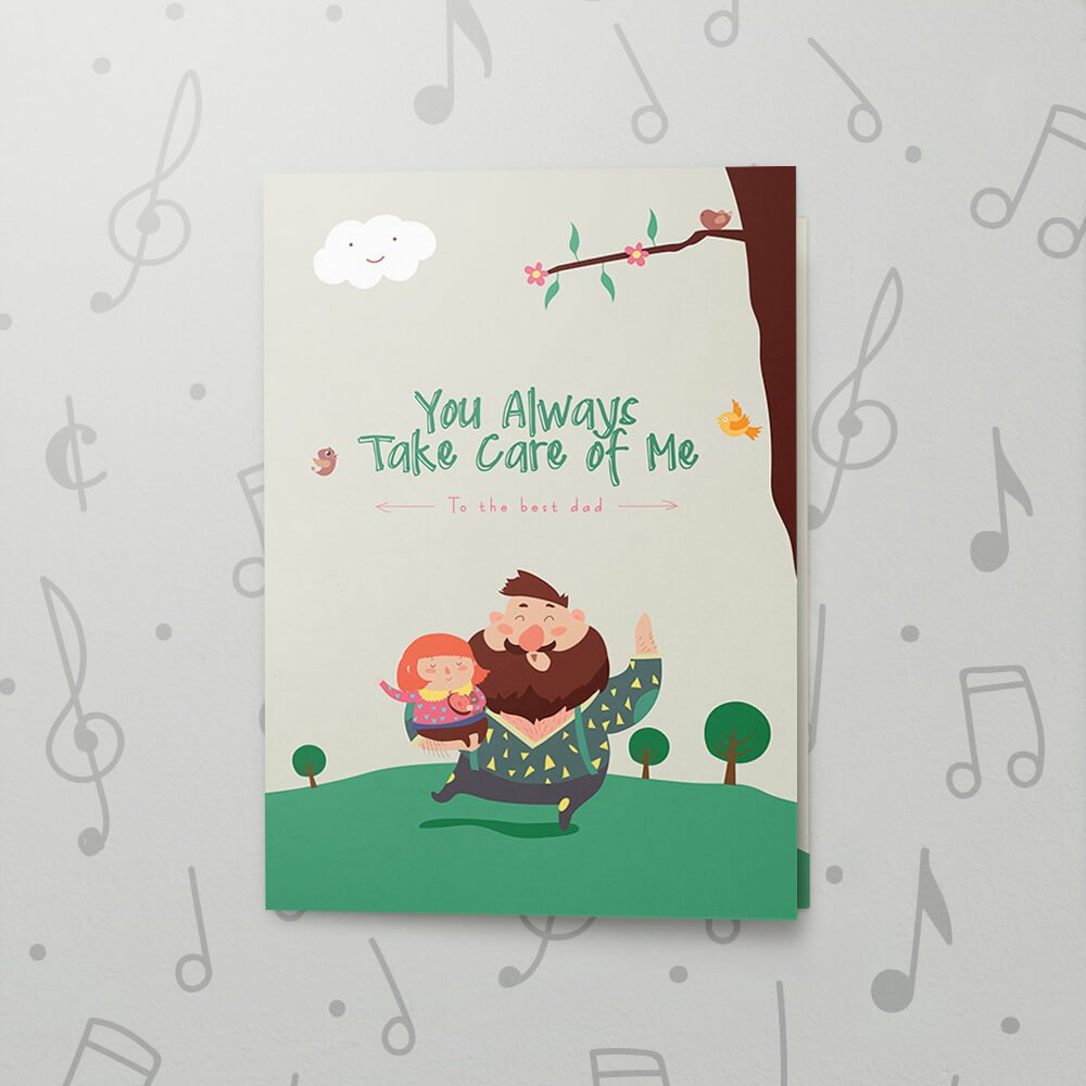 Always Take Care Musical Fathers Day Card