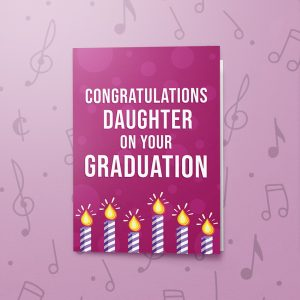 Congratulations Daughter – Musical Graduation Card