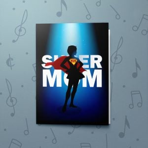 Supermom – Musical Mother's Day Card