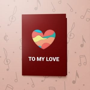 To My Love (Layered Heart - DARK RED) – Musical Love Card