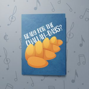 Challah-Days – Musical Hanukkah Card