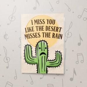 Desert Missing Rain – Musical Missing You Card