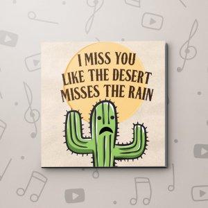 Desert Missing Rain – Missing You Video Greeting Card