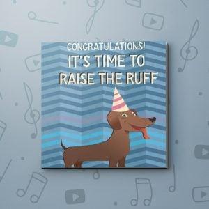 Raise the Ruff – Congratulations Video Greeting Card