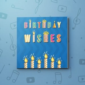 Birthday Wishes with Candles – Birthday Video Greeting Card