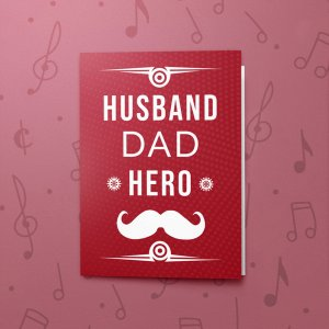 Husband Dad Hero – Musical Father's Day Card