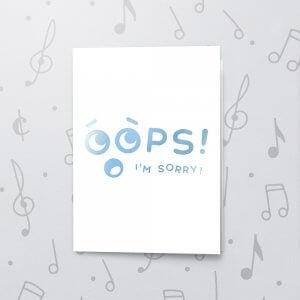 Oops! – Musical Sorry Card - Metallic Foil